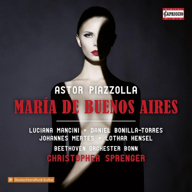 『ブエノスアイレスのマリア』 クリストファー・シュプレンガー&ボン・ベートーヴェン管弦楽団、ルシアーナ・マンシーニ、他(2CD)