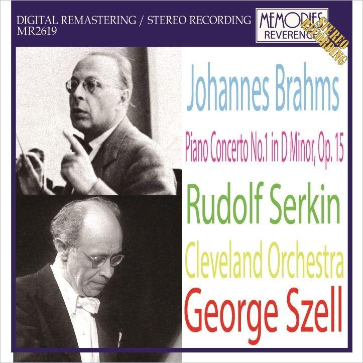 ピアノ協奏曲第1番 ルドルフ・ゼルキン、ジョージ・セル&クリーヴランド管弦楽団(1968年ステレオ・ライヴ)