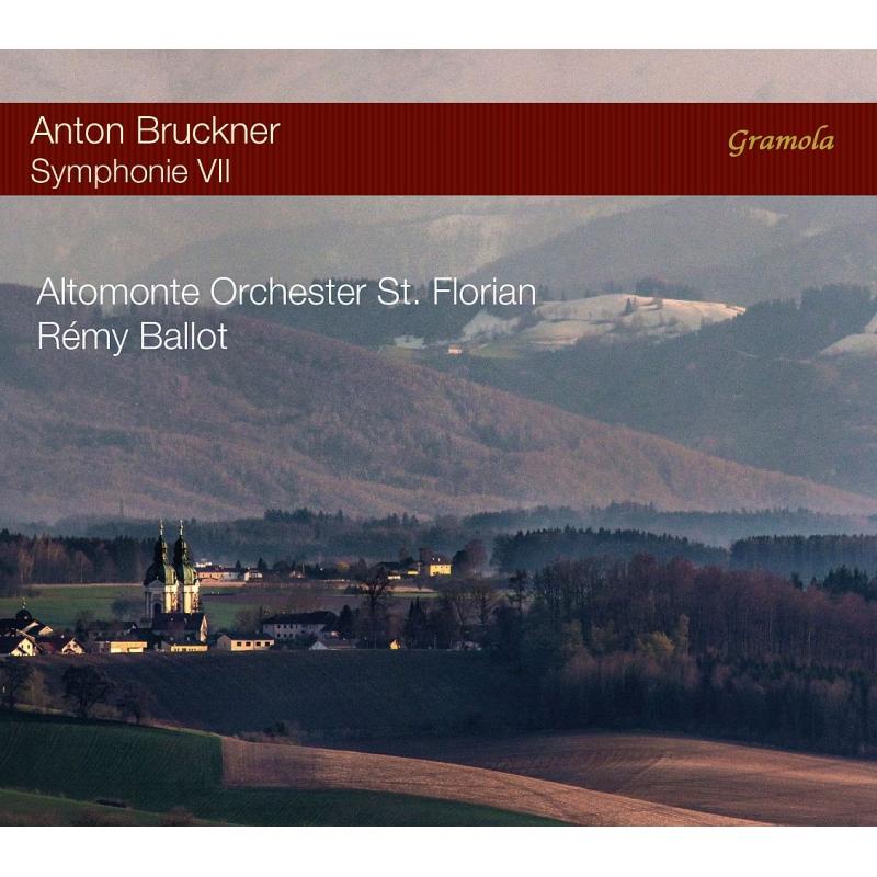 交響曲第7番 レミ・バロー&ザンクト・フローリアン・アルトモンテ管弦楽団