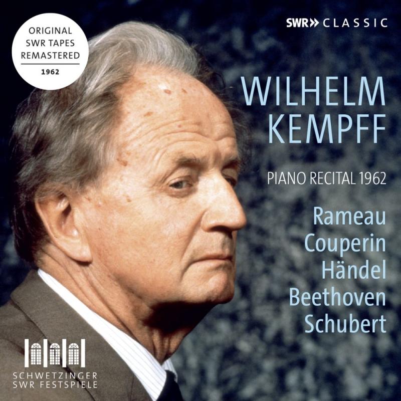ヴィルヘルム・ケンプ/ピアノ・リサイタル 1962(シュヴェツィンゲン・ライヴ)