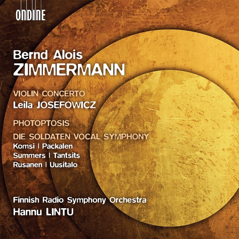 ヴァイオリン協奏曲、『兵士たち』ヴォーカル・シンフォニー、フォトプトシス ハンヌ・リントゥ&フィンランド放送管弦楽団、リーラ・ジョゼフォヴィッツ、他