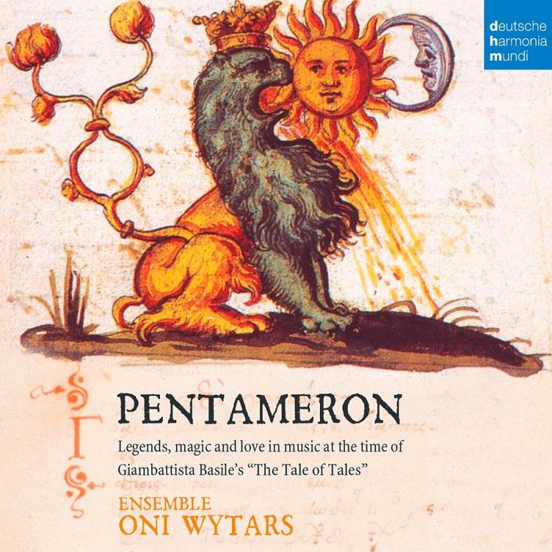 『ペンタメロン』 アンサンブル・オーニ・ヴィータルス