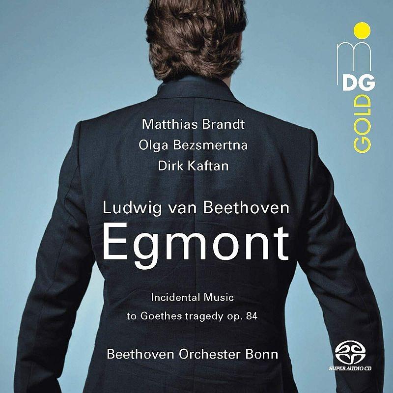 劇音楽『エグモント』 ディルク・カフタン&ボン・ベートーヴェン管弦楽団、オルガ・ベツメルトナ