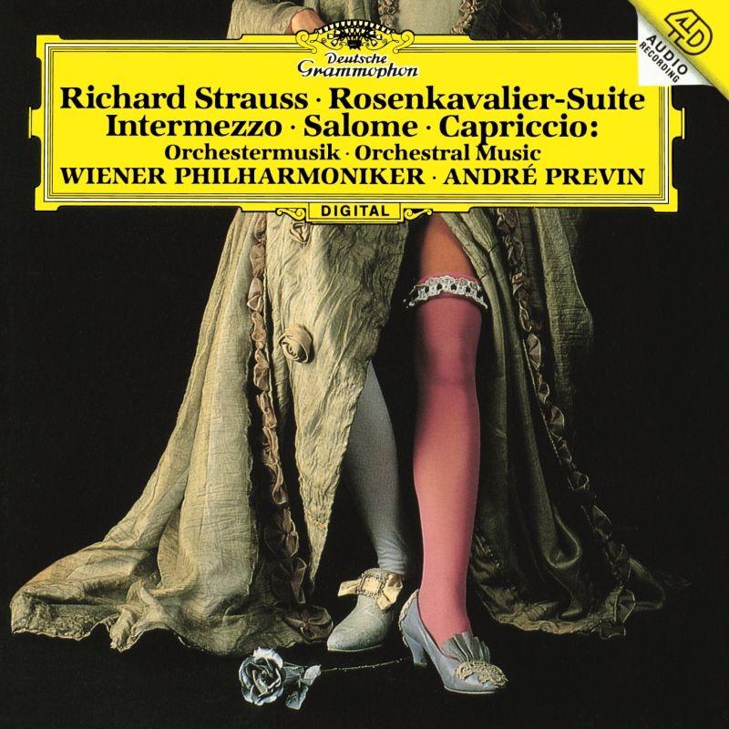 『ばらの騎士』組曲、『インテルメッツォ』交響的間奏曲、『サロメ』より7つのヴェールの踊り、他 アンドレ・プレヴィン&ウィーン・フィル