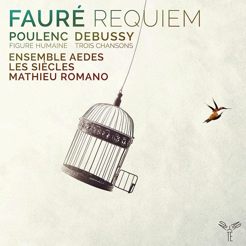 Requiem: Romano / Les Siecles Ensemble Aedes +poulenc: Figure Humaine, Debussy