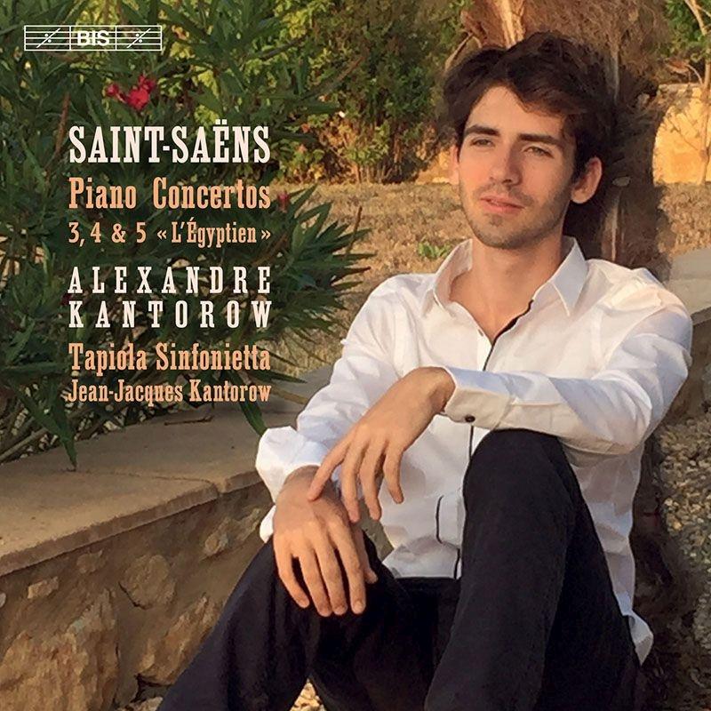 ピアノ協奏曲第3番、第4番、第5番『エジプト風』 アレクサンドル・カントロフ、ジャン=ジャック・カントロフ&タピオラ・シンフォニエッタ