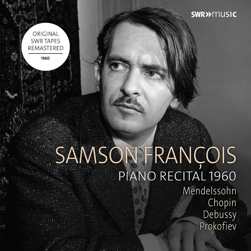 サンソン・フランソワ/ピアノ・リサイタル 1960〜メンデルスゾーン、ショパン、ドビュッシー、プロコフィエフ