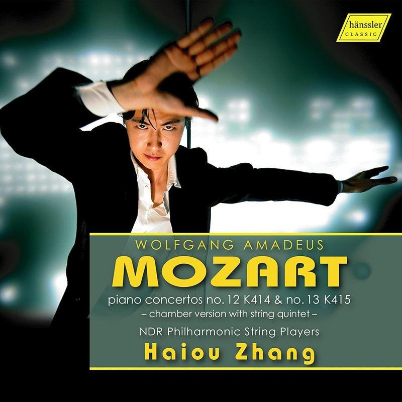 ピアノ協奏曲第12番、第13番(室内楽版) ハイオウ・チャン、NDRフィルハーモニック弦楽プレイヤーズ