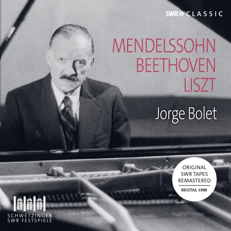 ホルヘ・ボレット、シュヴェツィンゲン・リサイタル 1988〜ベートーヴェン、メンデルスゾーン、リスト、ゴドフスキー、モシュコフスキ、メンデルスゾーン