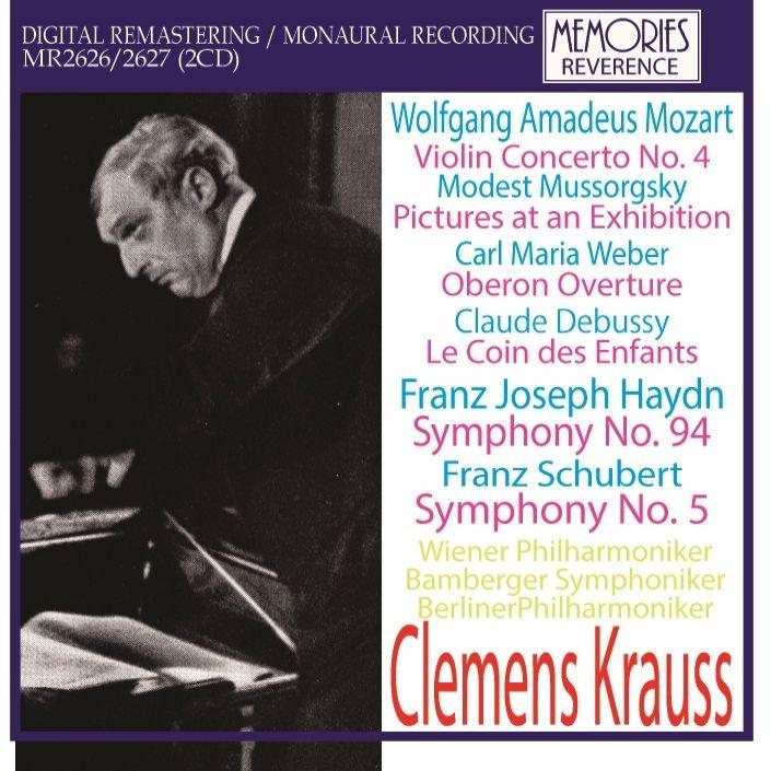 クレメンス・クラウス録音集〜展覧会の絵(ウィーン・フィル、1947)、子供の領分(バンベルク響、1953)、驚愕(ベルリン・フィル、1944)、他(2CD)