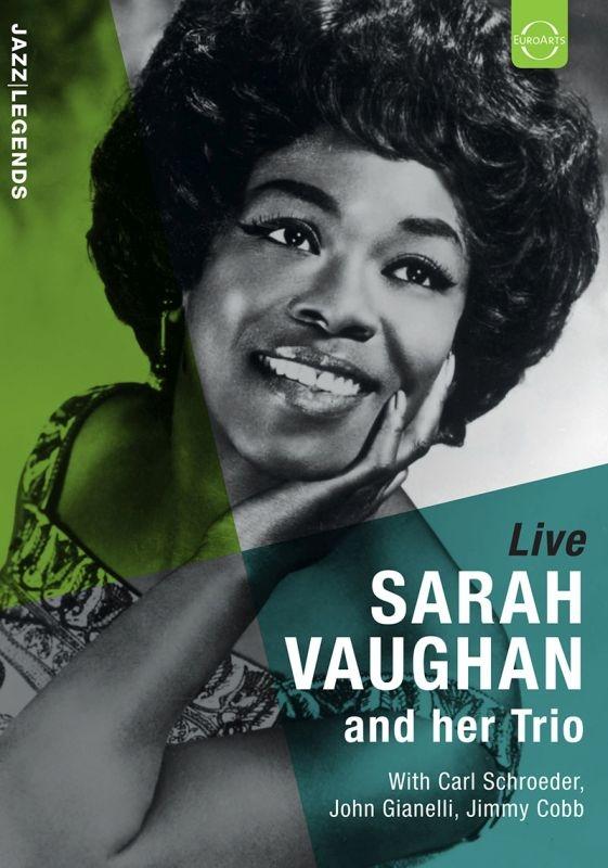 Jazz Legends: Sarah Vaughan And Her Trio