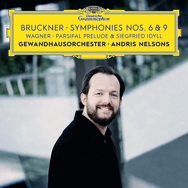 ブルックナー:交響曲第9番、第6番、ワーグナー:『パルジファル』前奏曲、ジークフリート牧歌 アンドリス・ネルソンス&ゲヴァントハウス管弦楽団(2CD)