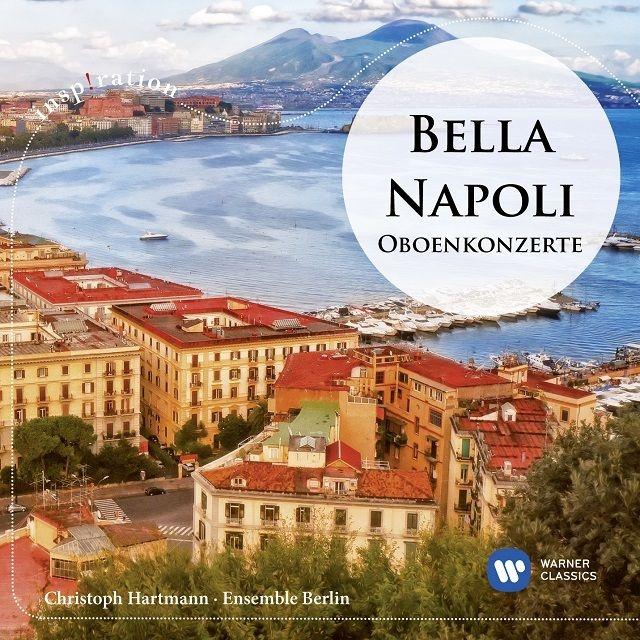 ナポリのオーボエ協奏曲集 クリストフ・ハルトマン、アンサンブル・ベルリン