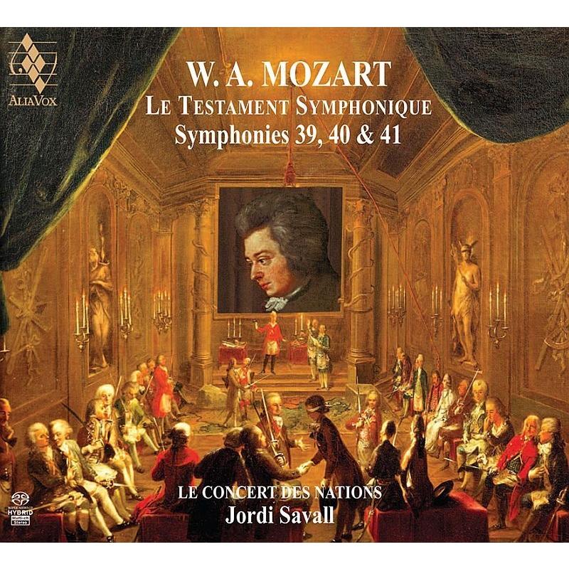 交響曲による遺言〜モーツァルト:交響曲第39番、第40番、第41番『ジュピター』 ジョルディ・サヴァール&ル・コンセール・デ・ナシオン(2SACD)