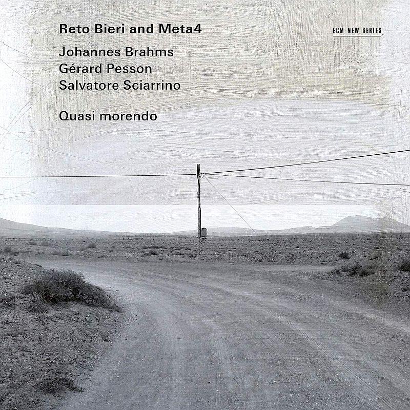 『Quasi Morendo〜ブラームス:クラリネット五重奏曲、シャリーノ、ペソン』 レト・ビエリ、META4