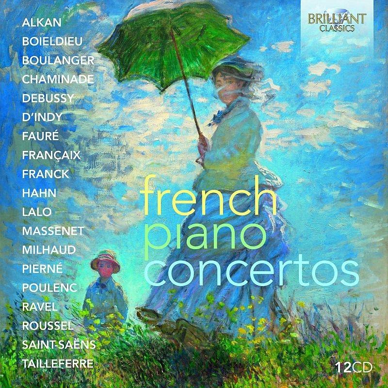 フランスの作曲家によるピアノ協奏曲集 ガブリエル・タッキーノ、ミヒャエル・コルスティック、フローリアン・ウーリヒ、クララ・ヴュルツ、他(12CD)