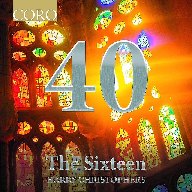 40 The Anniversary Collection : Christophers / The Sixteen (2CD)