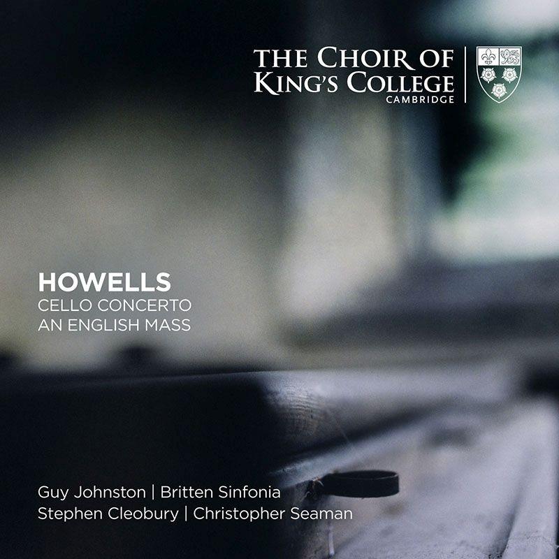 テ・デウム、チェロ協奏曲、オルガン作品集、他 ケンブリッジ・キングズ・カレッジ合唱団、ガイ・ジョンストン、スティーヴン・クレオベリー、他(2SACD)