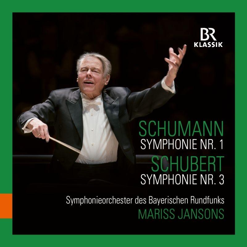 シューマン:交響曲第1番『春』、シューベルト:交響曲第3番 マリス・ヤンソンス&バイエルン放送交響楽団