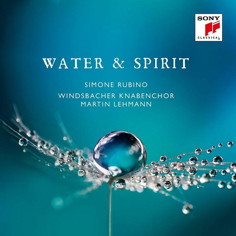 『ウォーター&スピリット』 マルティン・レーマン&ヴィンツバッハ少年合唱団、シモーネ・ルビノ