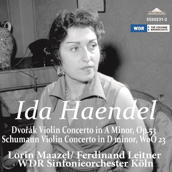 Dvorak Violin Concerto, Schumann Violin Concerto : Ida Haendel(Vn)Leitner / Maazel / Cologne Rso