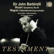 バルビローリ&ハレ管/モーツァルト&ワーグナー