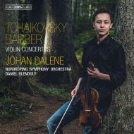 ユーハン・ダーレネ/チャイコフスキー、バーバー:ヴァイオリン協奏曲