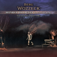 ホルライザー&ベルリン・ドイツ・オペラ/ベルク:『ヴォツェック』