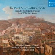 『パルテノペの息吹』〜18世紀ナポリの木管楽器のための作品集