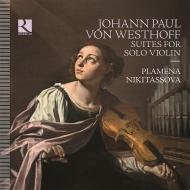 ヴェストホフ:無伴奏ヴァイオリンのための組曲集