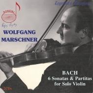 マルシュナー/バッハ:無伴奏ヴァイオリン・ソナタ&パルティータ全曲