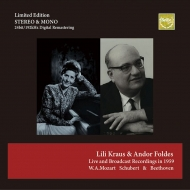 リリー・クラウスのモーツァルト、シューベルト、フォルデスのベートーヴェ...