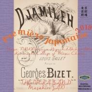 ビゼー:歌劇『ジャミレ』、日本初演ライヴ!