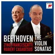 フランチェスカッティ、カサドシュ/ベートーヴェン:ヴァイオリン・ソナタ...