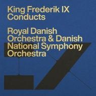 デンマーク国王フレゼリク9世指揮による管弦楽作品集(4CD)