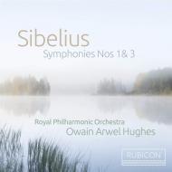 O・A・ヒューズ&ロイヤル・フィル/シベリウス:交響曲第1、3番