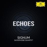 シグナム・サクソフォン四重奏団/『ECHOES』