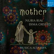 ヌリア・リアル、ディマ・オルショー/『マザー』