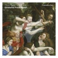 フランチェスコ・チェーラ/フレスコバルディ:作品集(7CD)