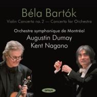 ケント・ナガノのバルトーク:管弦楽のための協奏曲、ヴァイオリン協奏曲第...