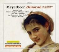 マイヤベーアの『ディノーラ』