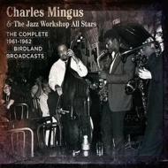 ミンガス・ジャズ・ワークショップのバードランド・セッション完全収録