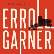 世紀の大発見!エロール・ガーナー全曲完全初出となるスタジオ・アルバム