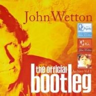 ジョン・ウェットン「オフィシャル・ブートレグ」3作品をパッケージ