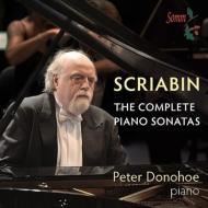 ドノホーのスクリャービン:ピアノ・ソナタ全集、焔に向かって