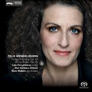 リザ・フェルシュトマンのメンデルスゾーン:ヴァイオリン協奏曲、弦楽八重...