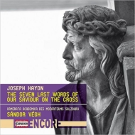 ヴェーグ/ハイドン:十字架上のキリストの最後の7つの言葉(弦楽合奏版)