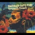 Bagdad Cafe The Trench Town/Good Times