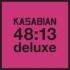 カサビアン『48:13』のデラックス・エディション!