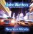 ジョン・ウェットン2013年ライブ!